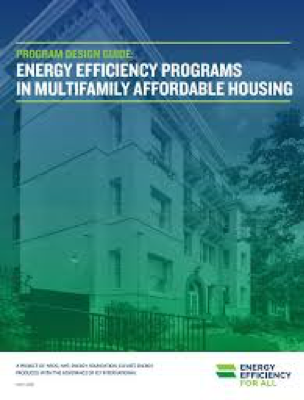 Program Design Guide: Energy Efficiency Programs in Multifamily Affordable Housing